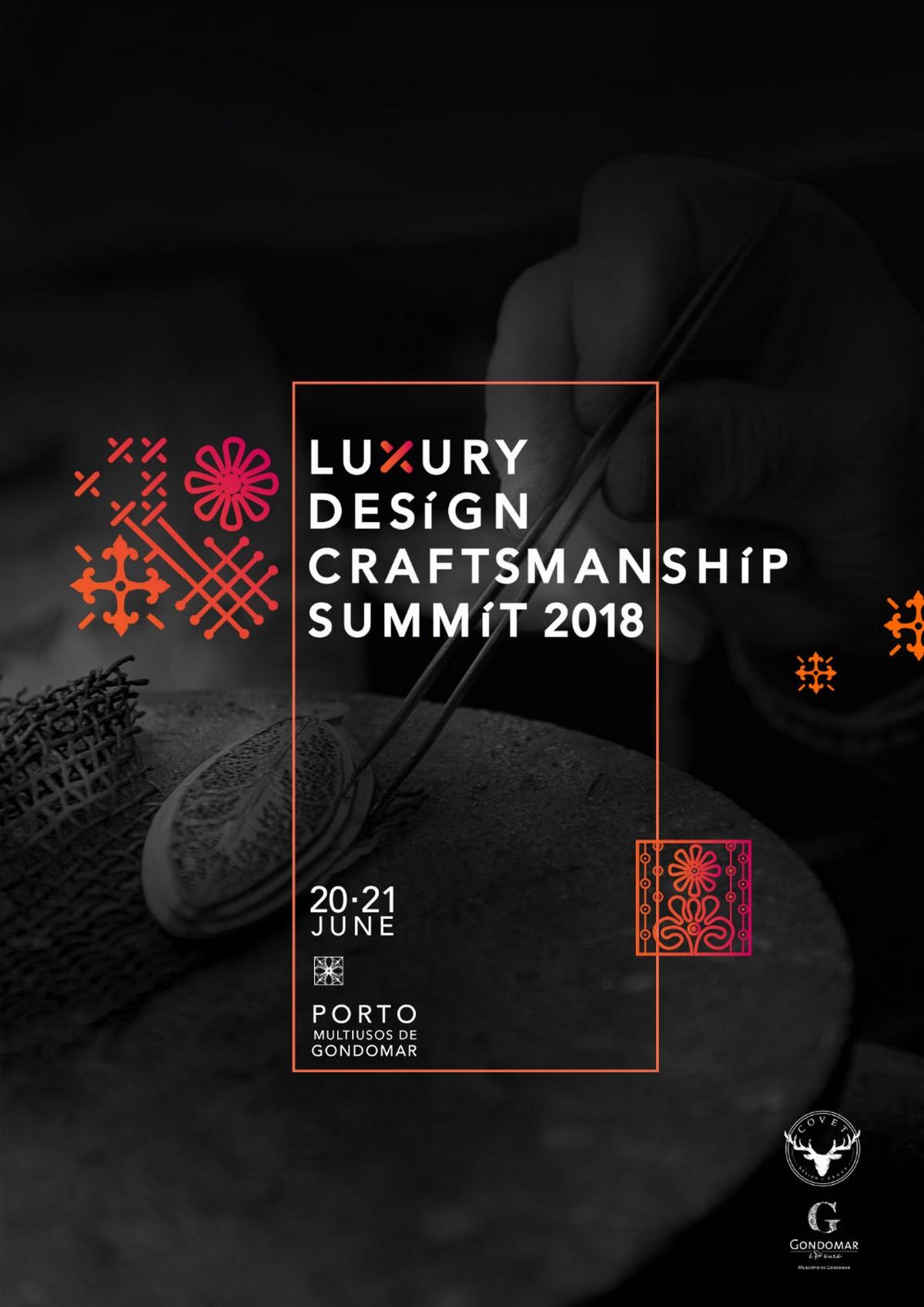 Luxury Design & Craftsmanship Summit 2018: Unmissable Event In Oporto Craftsmanship Luxury Design & Craftsmanship Summit 2018: Unmissable Event In Oporto 2 11