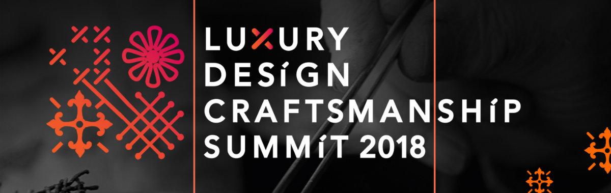 Luxury Design & Craftsmanship Summit 2018: Unmissable Event In Oporto Craftsmanship Luxury Design & Craftsmanship Summit 2018: Unmissable Event In Oporto banner